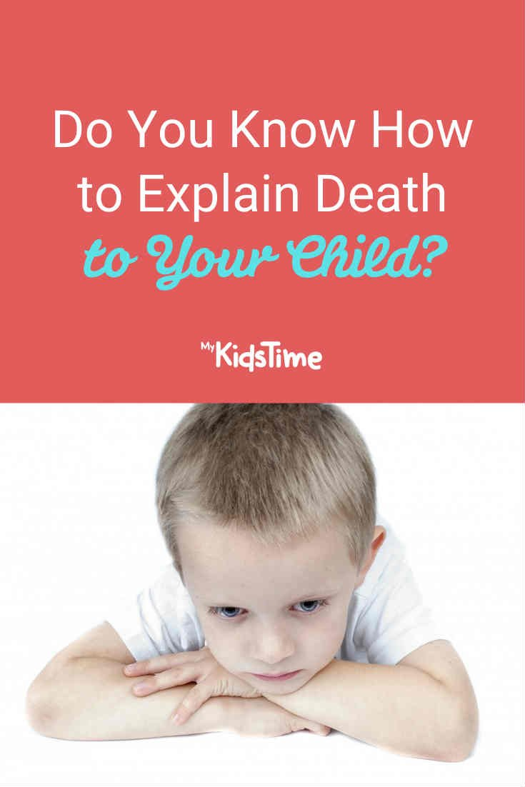 Do You Know How To Explain Death To Your Child? - Mykidstime